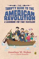 The Thrifty Guide to the American Revolution PDF