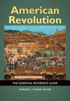 American Revolution  The Essential Reference Guide PDF