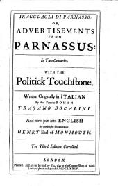 I Ragguagli Di Parnasso: Or, Advertisements from Parnassus: in Two Centuries with Politick Touchstone