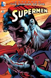 Superman: The Coming of the Supermen (2016-) #3