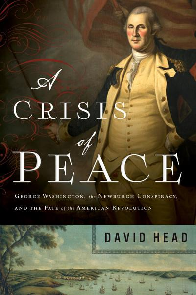 Download A Crisis of Peace Book