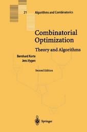 Combinatorial Optimization: Theory and Algorithms, Edition 2