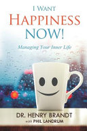 I Want Happiness Now  Book PDF