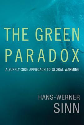 The Green Paradox
