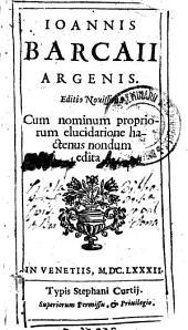 Ioannis Barcaii [i.e. Barclaii] Argenis