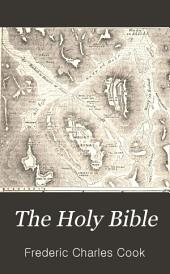 The Holy Bible: According to the Authorized Version (A.D. 1611), with an Explanatory and Critical Commentary and a Revision of the Translation, by Bishops and Other Clergy of the Anglican Church, Volume 1