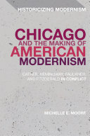 Chicago and the Making of American Modernism