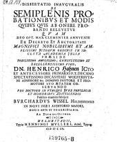 De semiplenis probationibus et modis quibus quis ab onere probandi relevetur; resp. Burchardus Wissel. - Helmestadii, Muller 1655
