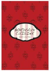 French Cookbook - Bordeaux Cuisine