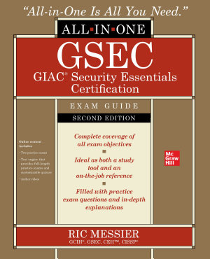 GSEC GIAC Security Essentials Certification All in One Exam Guide  Second Edition PDF