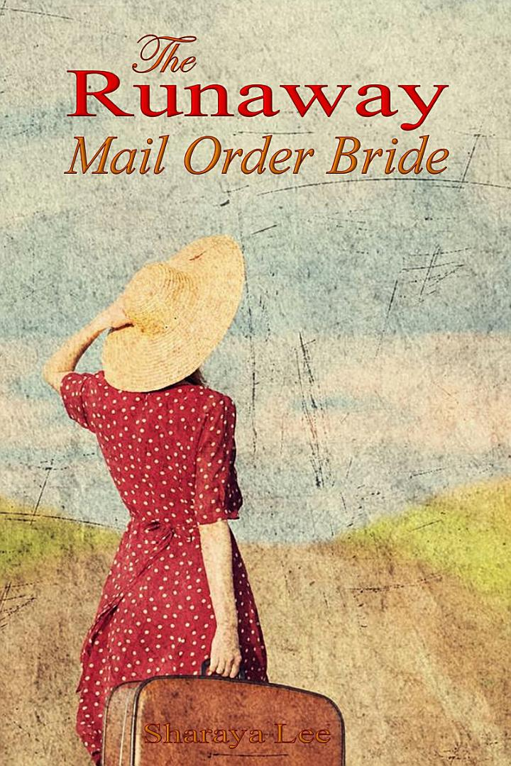 The Runaway Mail Order Bride