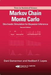 Markov Chain Monte Carlo: Stochastic Simulation for Bayesian Inference, Second Edition, Edition 2
