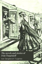 The Novels and Stories of Iván Turgénieff ...: Smoke