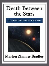 Death Between the Stars