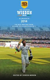 The Shorter Wisden India Almanack 2014