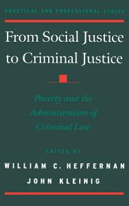 From Social Justice to Criminal Justice PDF