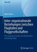 Inter organisationale Beziehungen zwischen Flugh  fen und Fluggesellschaften PDF