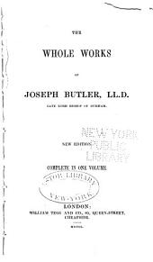 The whole works of Joseph Butler