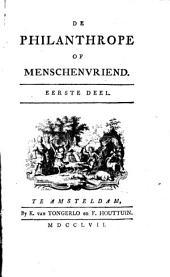 De philanthrope of menschenvriend: Volume 1