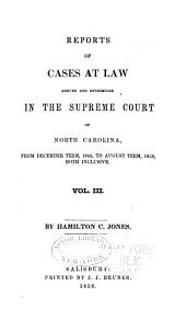 Cases at Law Argued and Determined in the Supreme Court of North Carolina: Volume 48, Part 3
