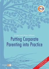 Putting Corporate Parenting into Practice, Second Edition: A handbook for councillors, Edition 2