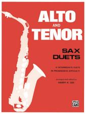 Alto and Tenor Sax Duets: Intermediate Saxophone Duet Collection