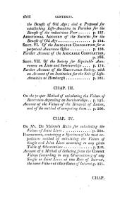 Observations on Reversionary Payments: On Schemes for Providing Annuities for Widows, and for Persons in Old Age; on the Method of Calculating the Values of Assurances on Lives; and on the National Debt. Also Essays on Different Subjects in the Doctrine of Life-annuities and Political Arithmetic ...