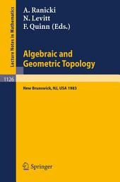 Algebraic and Geometric Topology: Proceedings of a Conference held at Rutgers University, New Brunswick, USA, July 6-13, 1983