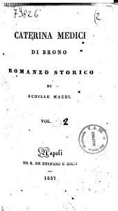 Caterina Medici di Brono romanzo storico di Achille Mauri: 2