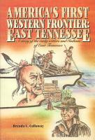 America s First Western Frontier  East Tennessee PDF