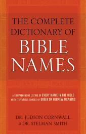 The Complete Dictionary of Bible Names