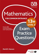 Mathematics Level 3 for Common Entrance at 13  Exam Practice Questions