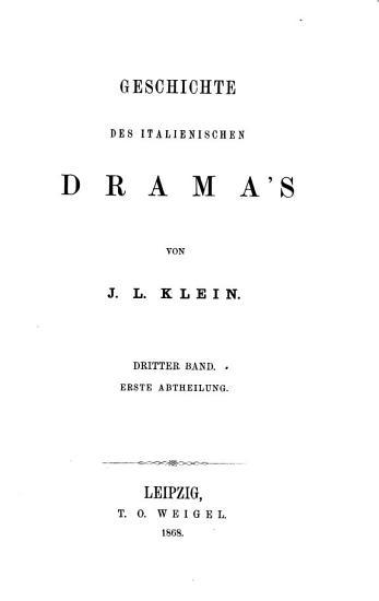 Geschichte des Drama s  Bd  Das aussereurop  ische Drama und die Latein  Schauspiele n  Chr  bis Ende d  X  Jahrhunderts  1874 PDF