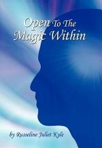 Open to the Magic Within