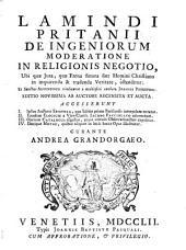 Ludovici Antonii Muratorii De ingeniorum moderatione in religionis negotio: libri III