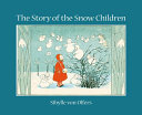 The Story of the Snow Children PDF