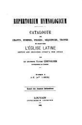 Repertorium hymnologicum: A-K (nos 1-9935)