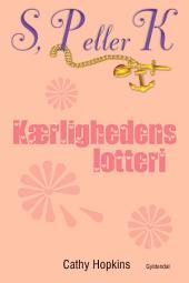 S, P eller K 7 - Kærlighedens lotteri: S, P eller K, bind 7, Bind 7