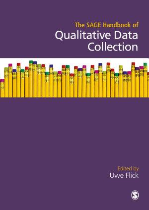 The SAGE Handbook of Qualitative Data Collection