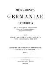 Libelli de lite imperatorum et pontificum saeculis XI. et XII. conscripti: Volume 1