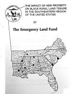 The Impact of Heir Property on Black Rural Land Tenure in the Southeastern Region of the United States