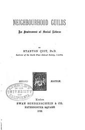 Neighbourhood Guilds: An Instrument of Social Reform