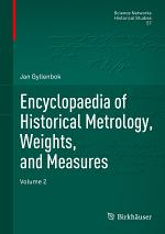Encyclopaedia of Historical Metrology, Weights, and Measures