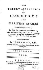 The Theory and Practice of Commerce and Maritime Affairs: Volume 2