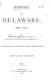 History of Delaware : 1609-1888: General history