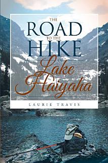 The Road to the Hike of Lake Haiyaha Book