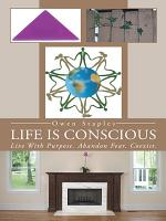 Life Is Conscious PDF