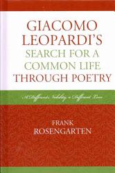Giacomo Leopardi S Search For A Common Life Through Poetry Book PDF