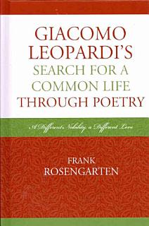 Giacomo Leopardi s Search for a Common Life Through Poetry Book