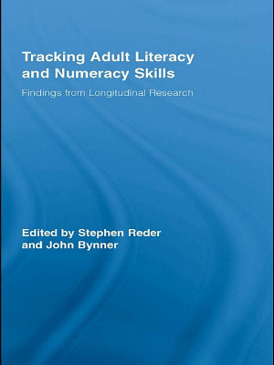 Tracking Adult Literacy and Numeracy Skills